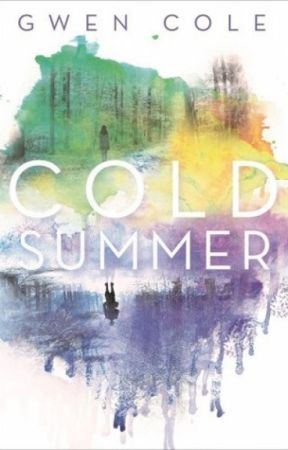 Cold Summer (sample chapters) by wildgreenskittle