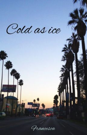 Cold as ice by FrancescaHaynes