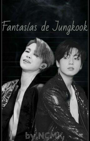 Fantasias De Jungkook ((Jimin, Jungkook Y TN)) by NatyChoiMinKi