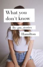 What you know (Hamilton cast) by gm_stories