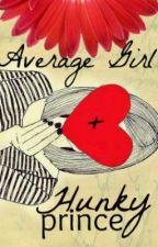 Average Girl + Hunky Prince by clowen