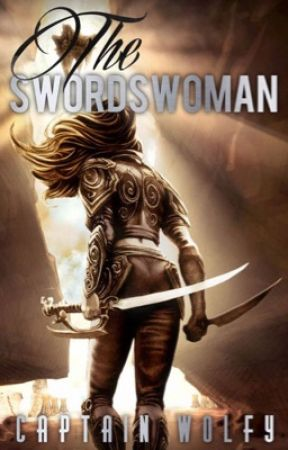 The Swordswoman by Captain_Wolfy