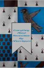 Everything (I hope) About Ravenclaws by HHufflepuff