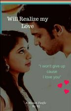 MANAN FF: Will Realise My Love💓 by Miss_Tranquil
