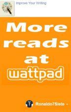 More Reads At Wattpad by Ronaldo7Siete