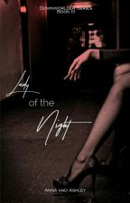 Lady of the Night (Downworlder Series, #3) by TeaHouseQueens