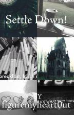 """Settle Down!"" ~ (Michael/Tall goth x Reader) by figuremyheart0ut"
