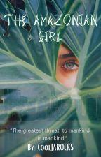 The Amazonian Girl (5H/you) by CoolJAROCKS