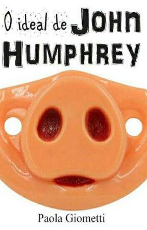 O ideal de John Humphrey by PaolaGiometti
