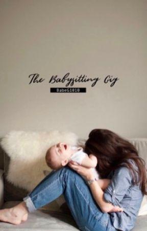 The Babysitting Gig by BabeG1010