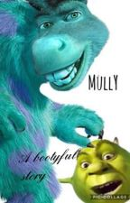 MULLY Mike x Sully by NO_LIFE_BOI