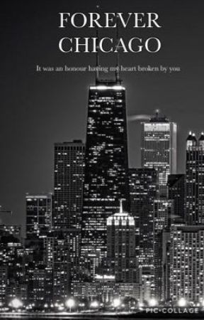 Forever Chicago (Chicago Fire 2) by LittleAimz