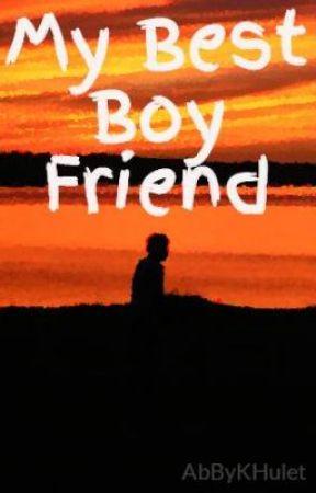 My Best Boy Friend by AbByKHulet
