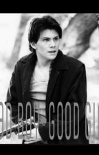 bad boy-good girl (christian slater) by theonewithfanfiction