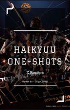 Haikyuu X Reader ; One Shots by SugaCube11
