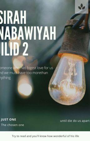 Sirah Nabawiyah Jilid 2 by Dae_na