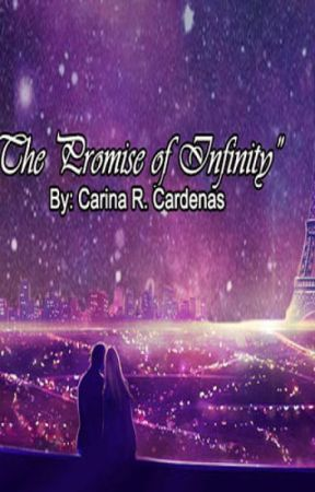 The Promise of Infinity (Book 2) by MamCari