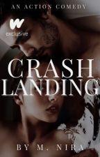Crash Landing ✓ by littletownlady