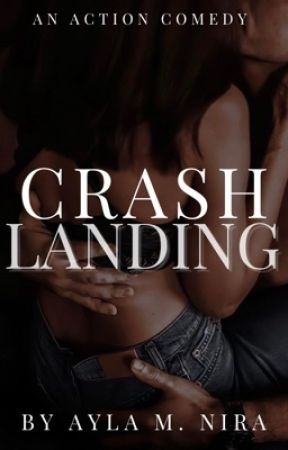 Crash Landing [✓] by littletownlady