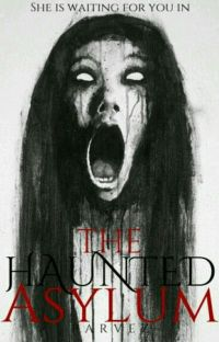 The Haunted Asylum ( Under Reconstruction ) cover