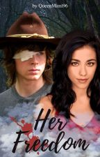 ➳ Her Freedom    Carl Grimes [2] by QueenMimi96