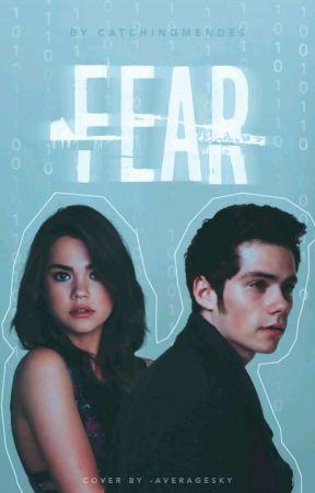 Fear || Stiles Stilinski  by catchingmendes