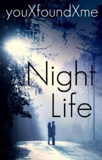 Night Life {Watty Awards Finalist 2012} cover