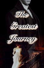 The Greatest Journey by whisperedloves