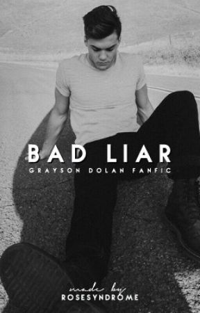 bad liar   g.d by rosesyndrome