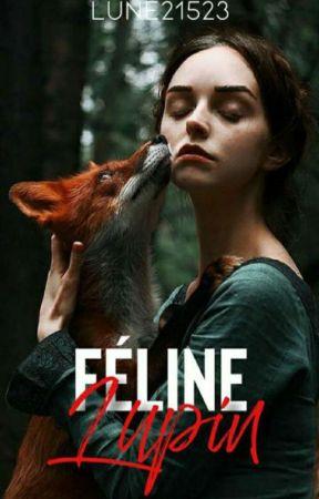 De Lupin à Féline by lune21523