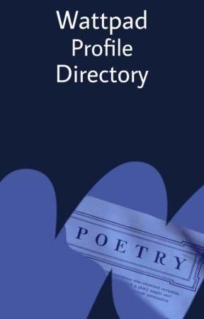 Wattpad Profile Directory by WattpadPoetry