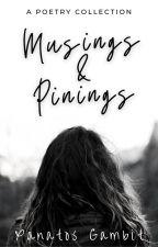Musings & Pinings | poetry by Xanatos271