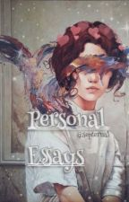 ✞personal Essays✞ by septernal