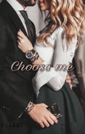 Choose me by PiaAAT