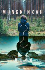 Mungkinkah Kita ? by Syaaran