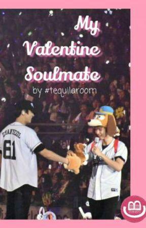 My Valentine Soulmate by chanbaek_room
