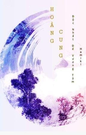 [SEVENTEEN-FANFIC]-HOÀNG CUNG (Hoàn) by hamiki_97