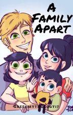 A Family Apart by GreekMythology17