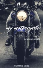 My Motorcycle Guardian by Winnifred-writer