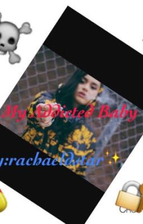 My Addicted Baby(Lucas Coly) by Rachaeldstar