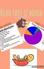 Read This If Bored. by stushie-lol