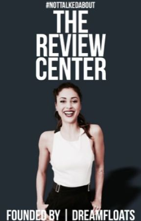 The Review Center [ OPEN] by NotTalkedAbout