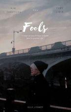Fools   Park Jimin ✔ by elly_lyaboy