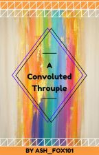 A Convoluted Trouple (BxBxG) by Ash_Fox101