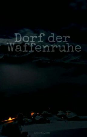Dorf der Waffenruhe  by Jenny_MacLean