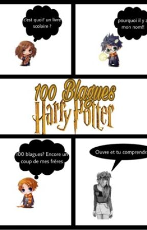 100 Blagues Sur Harry Potter by Loyalty_Huffle