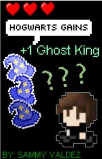 Hogwarts gains +1 ghost king cover
