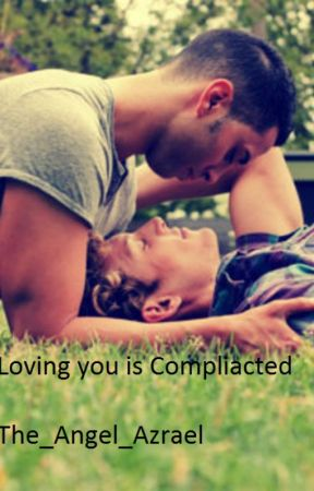 Loving you is Complicated by The_Angel_Azrael