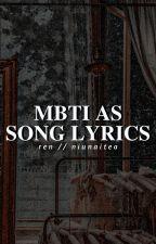 MBTI & SONG LYRICS by NIUNAITEA