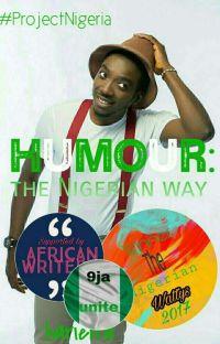 Humour: The Nigerian Way #ProjectNigeria cover